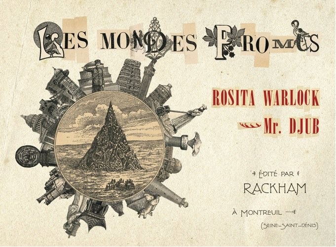 Rosita Warlock et Mr. Djub