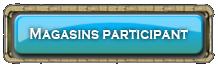 Magasins participant